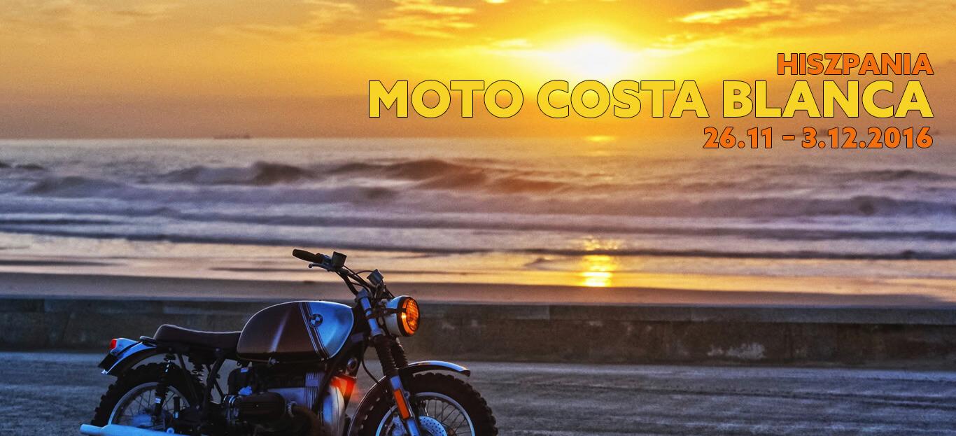 Hiszpania – MotoCosta Blanca – 26.11 – 3.12.2016