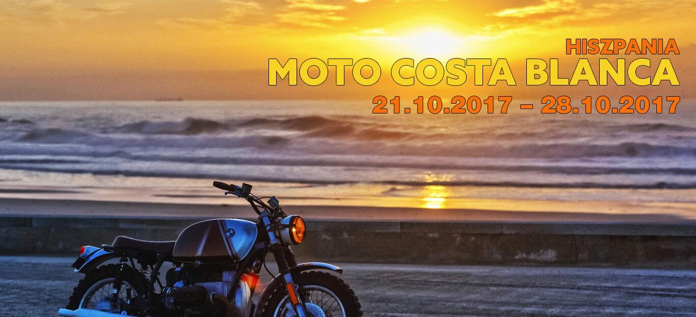 Hiszpania – MotoCosta Blanca – 21.10 – 28.10.2017