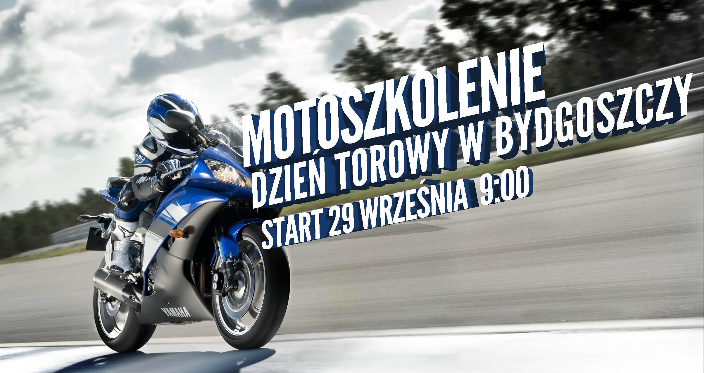 Zapraszamy na Track Day w Bydgoszczy z opcją motowycieczki – 29.09.2019